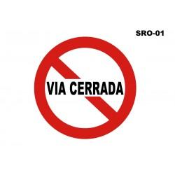 07070250 - Senal Via Cerrada Sro-01 (Señal Metalica Movil Temporal)